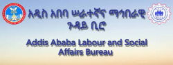 Addis Ababa City Administration Labor and Social Affairs Bureau